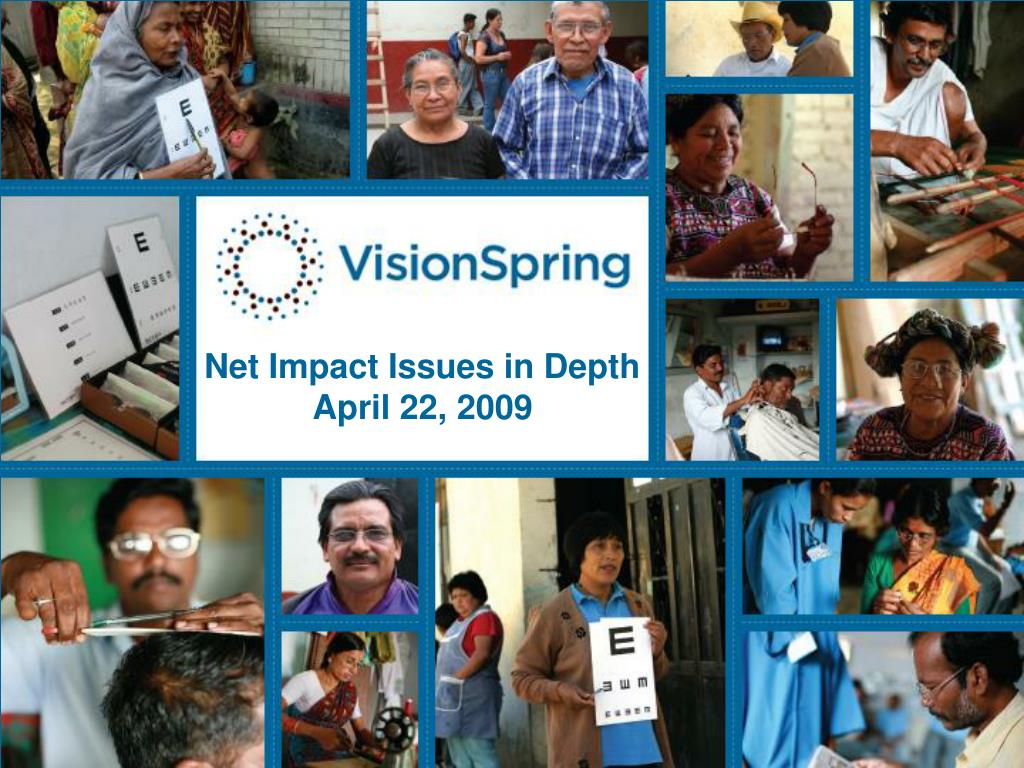 net impact issues in depth april 22 2009 l.