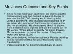 mr jones outcome and key points
