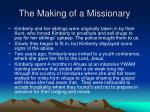 the making of a missionary