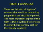 dars continued