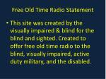 free old time radio statement