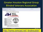 greater houston regional group blinded veterans association