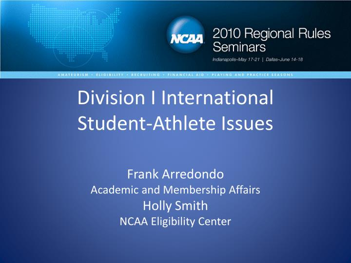 division i international student athlete issues n.