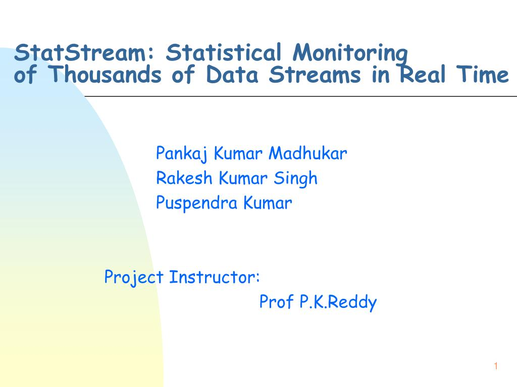 StatStream: Statistical Monitoring