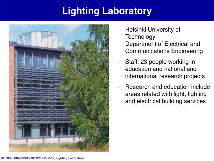 Lighting laboratory