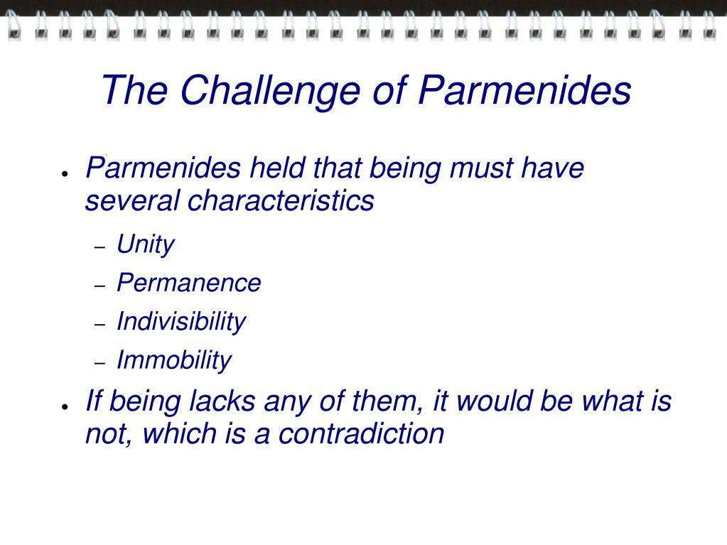 The Challenge of Parmenides