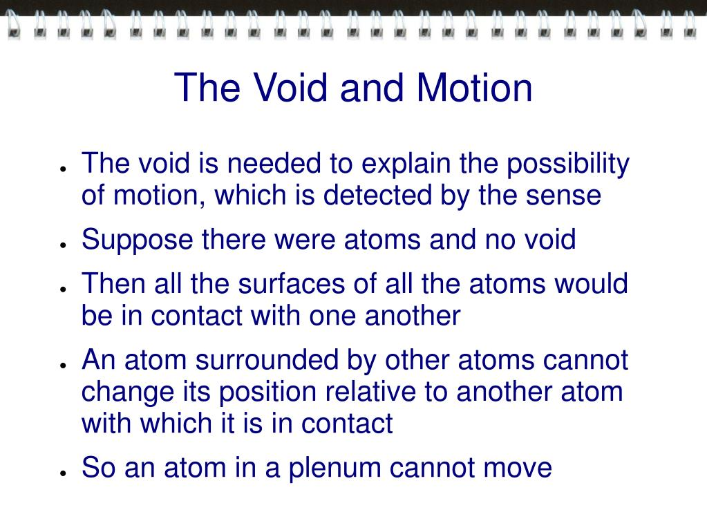 The Void and Motion