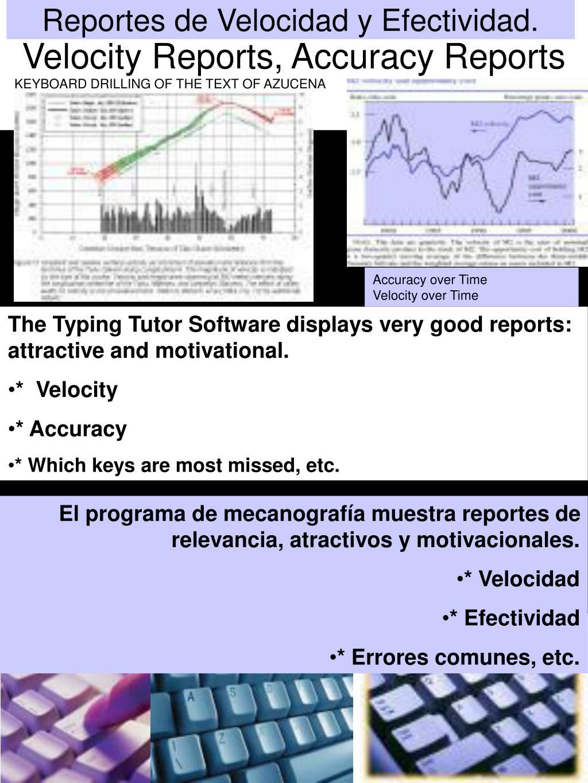 Reportes de Velocidad y Efectividad.
