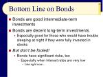 bottom line on bonds