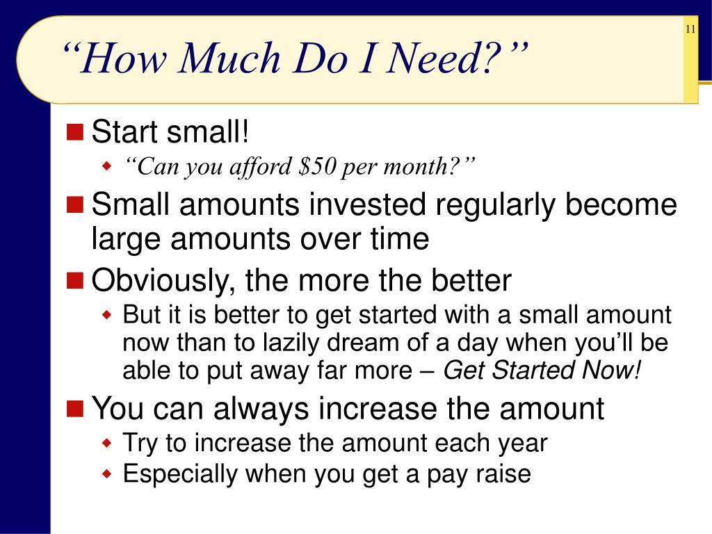 """""""How Much Do I Need?"""""""