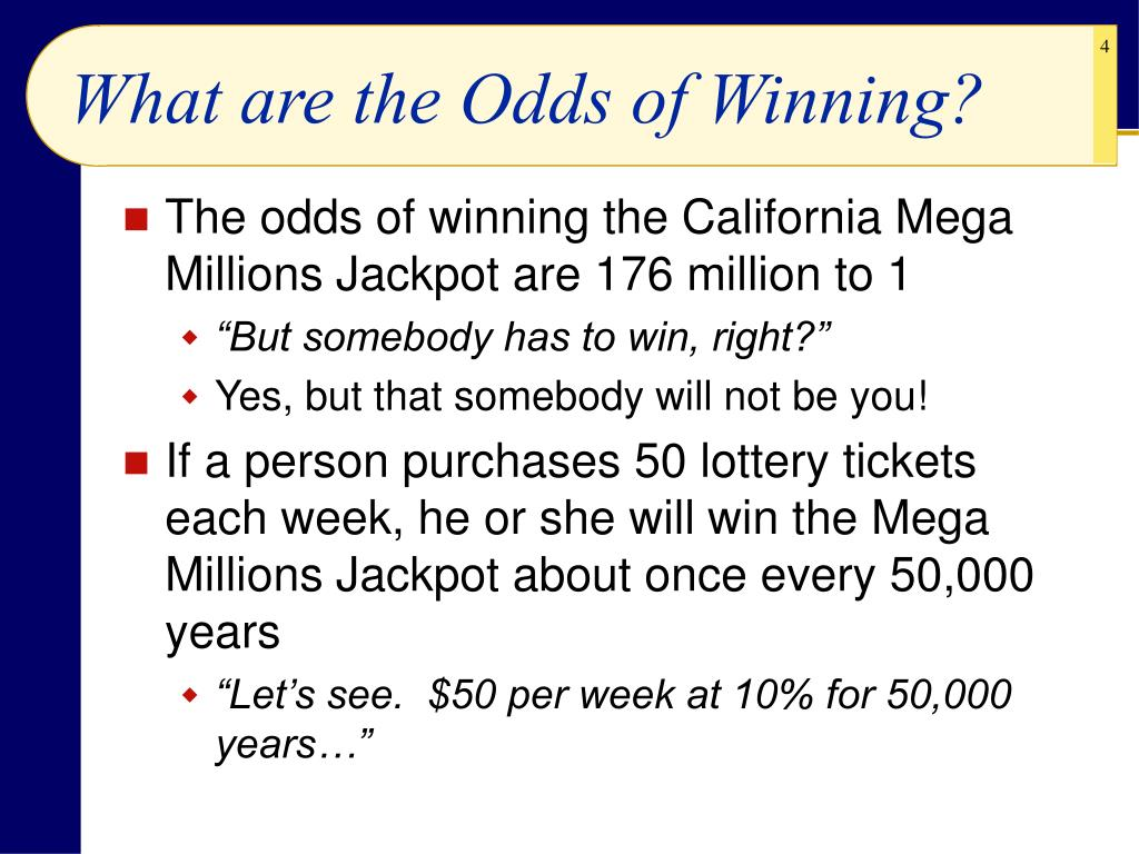 What are the Odds of Winning?