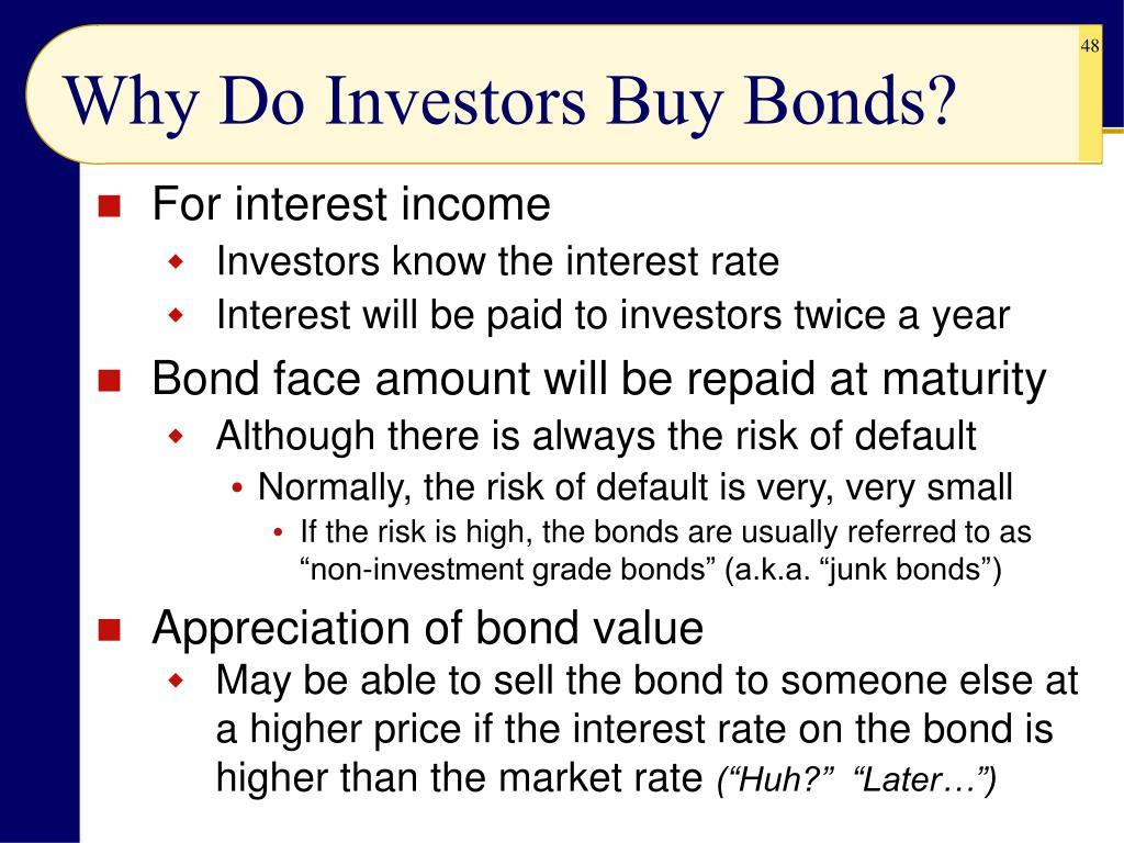 Why Do Investors Buy Bonds?