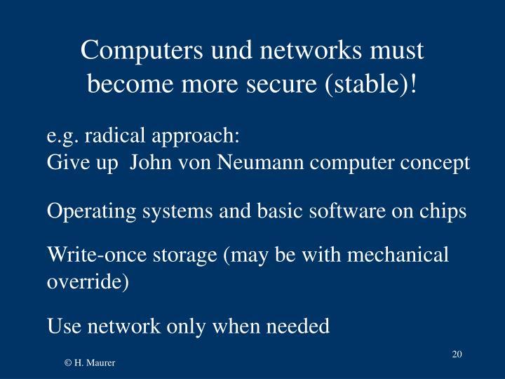 Computers und networks must