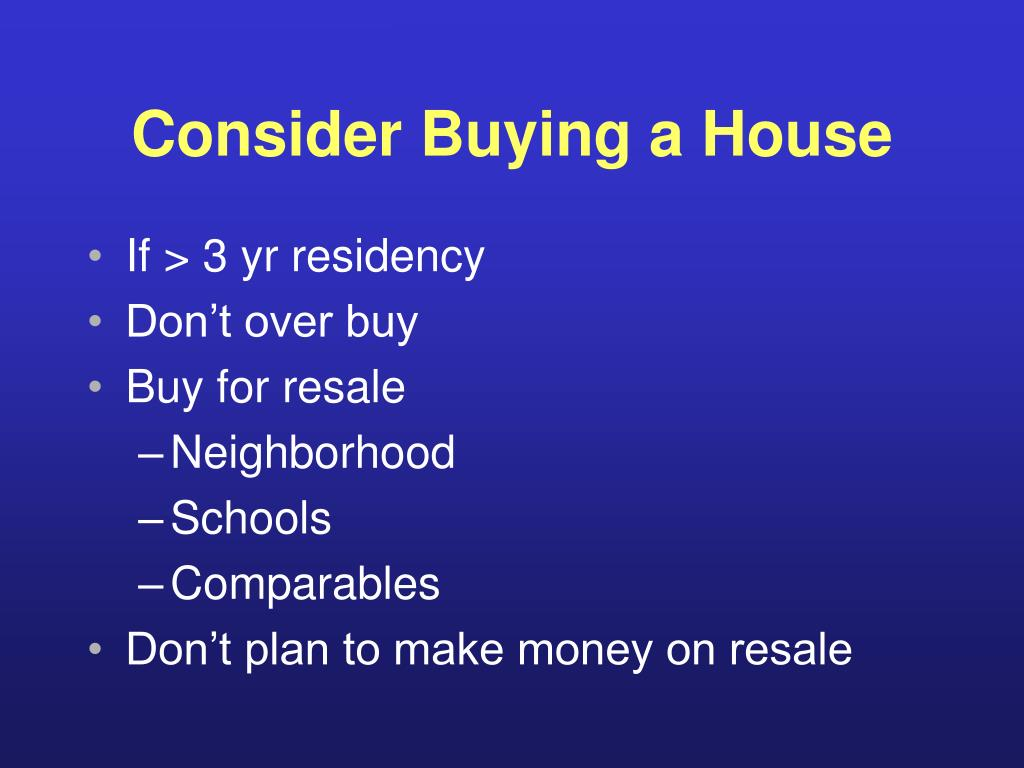 Consider Buying a House