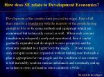 how does se relate to development economics