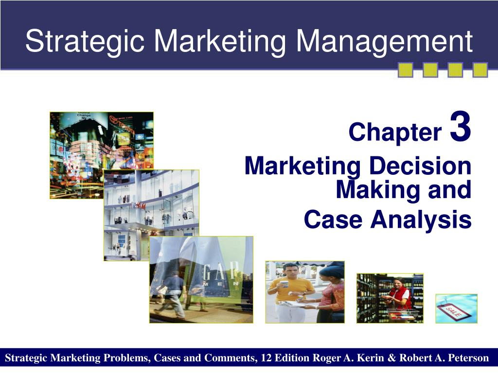 marketing decision making and strategies essay Strategies decisions depends highly on perceptions, people's attitudes and assumptions, therefore they are rarely straightforward or simple.