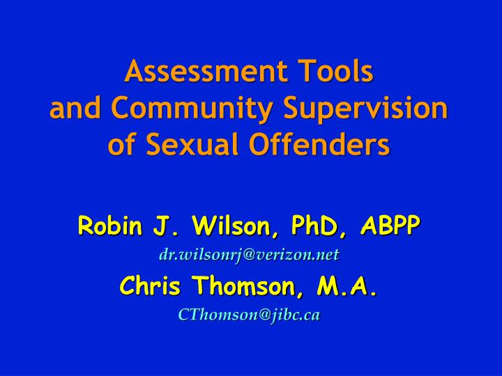 assessment tools and community supervision of sexual offenders n.
