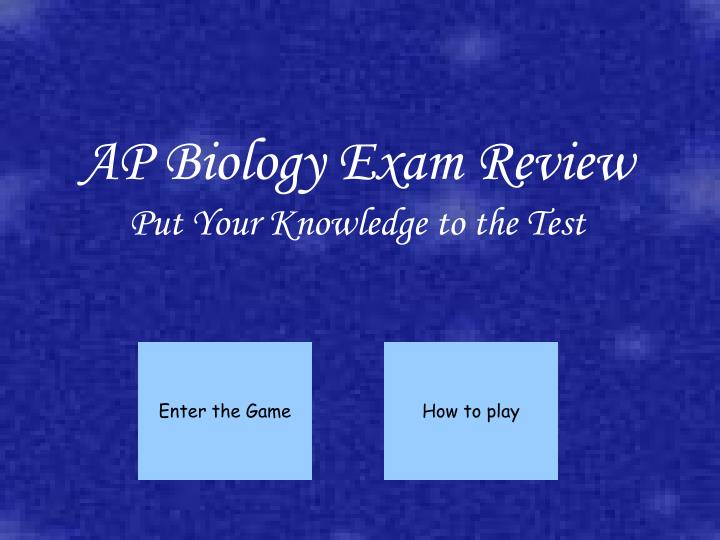 ap biology exam review put your knowledge to the test n.