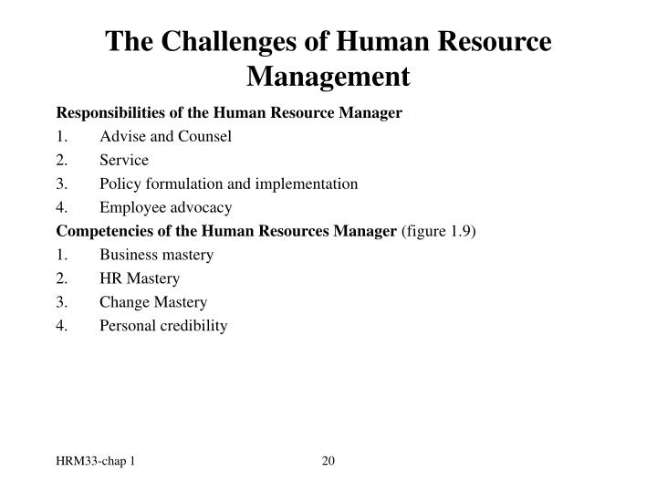 challenges that human resources management The 57 members of ahrmio, the association for human resources management in international organizations, range from the un, unicef and oecd to the world health.
