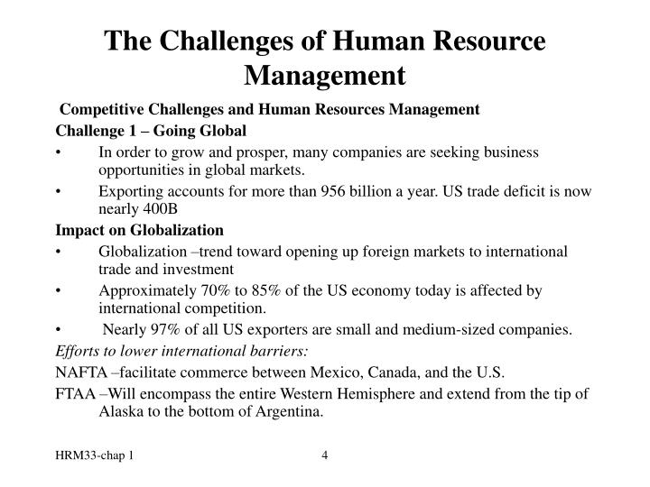 challenges that human resources management More information at   last updated 06 december 2012 human resources management country profiles.