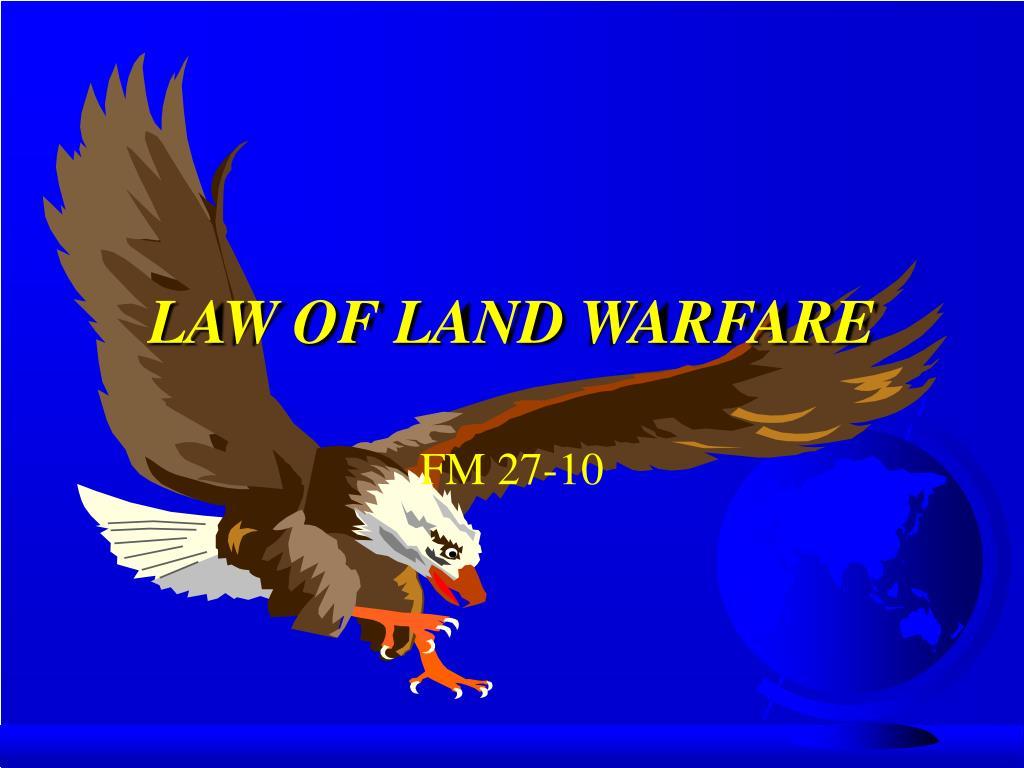 LAW OF LAND WARFARE