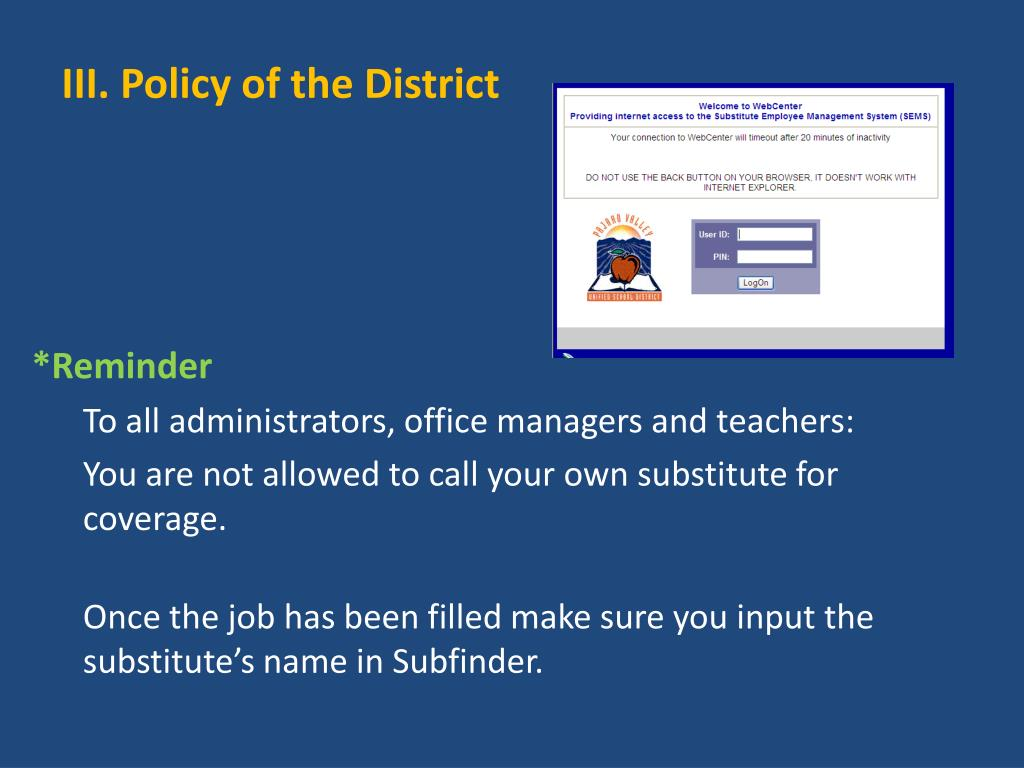 III. Policy of the District