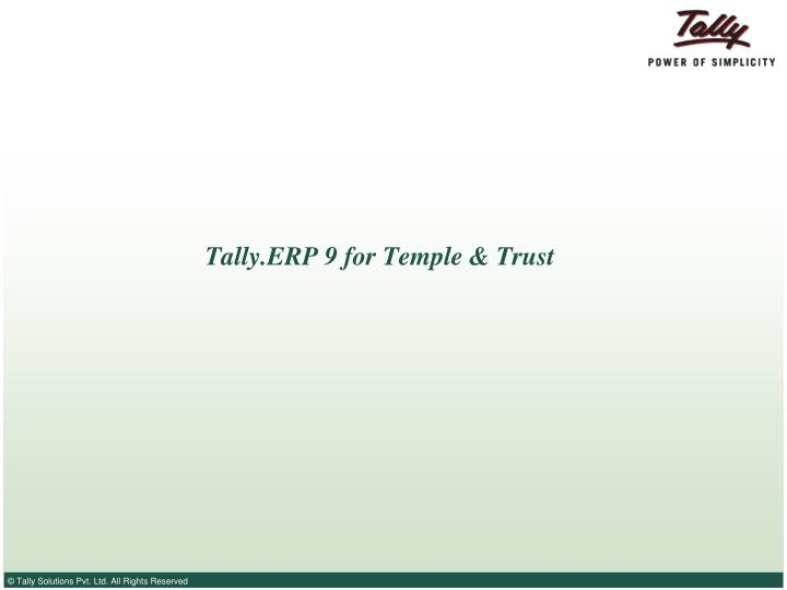 tally erp 9 for temple trust n.