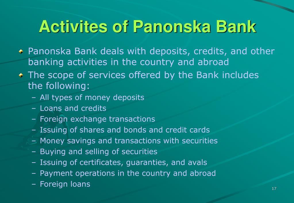 Activites of Panonska Bank