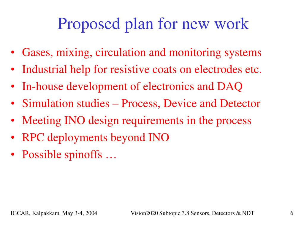 Proposed plan for new work