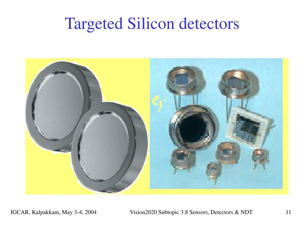 Targeted Silicon detectors