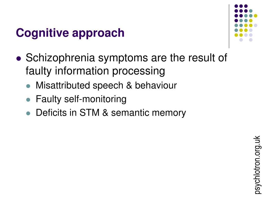 Cognitive approach