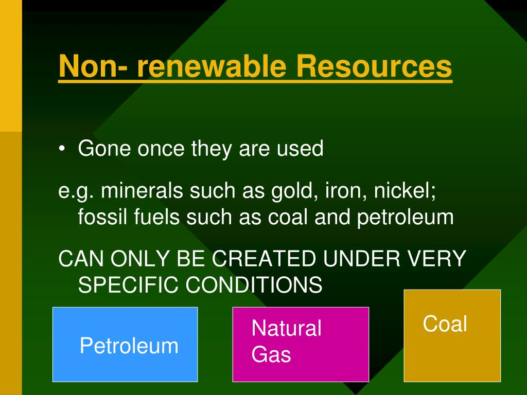 rain forest non renewable resources Now that you have seen all of these renewable resources, check out some examples of non renewable resources examples of renewable resources.