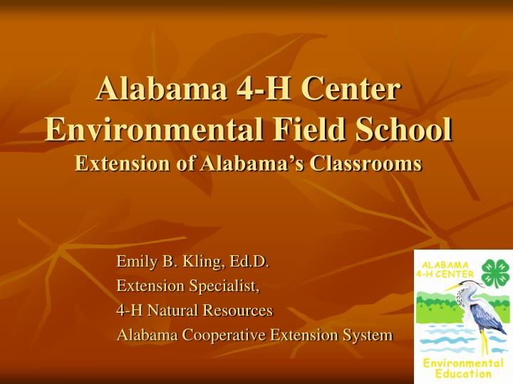 alabama 4 h center environmental field school extension of alabama s classrooms n.