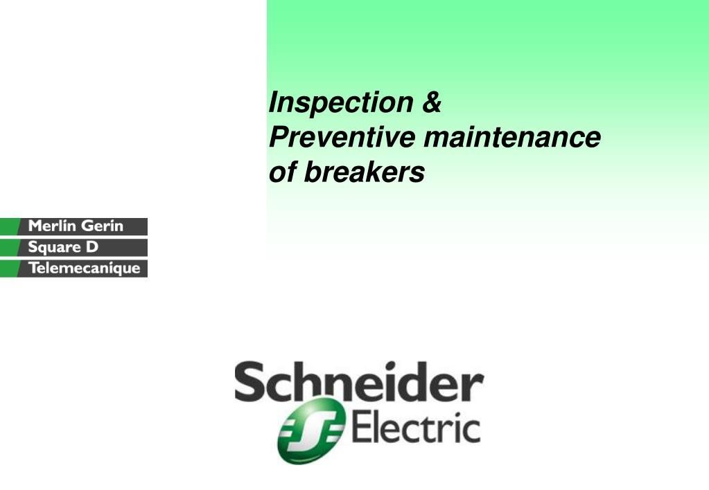 inspection preventive maintenance of breakers l.