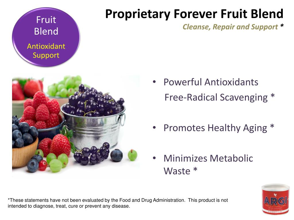 Proprietary Forever Fruit Blend