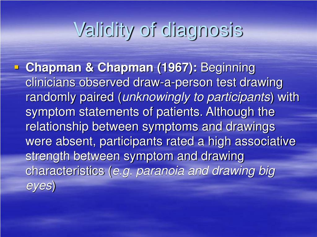 discuss reliability and validity of diagnosis