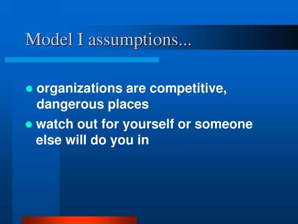 Model I assumptions...
