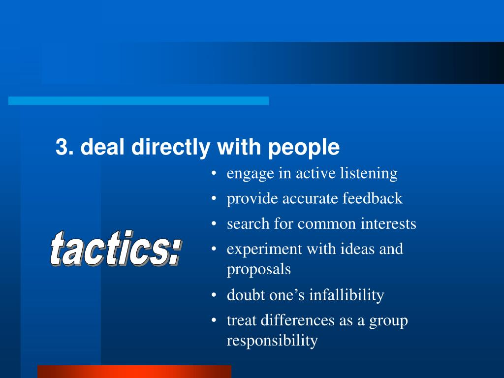 3. deal directly with people