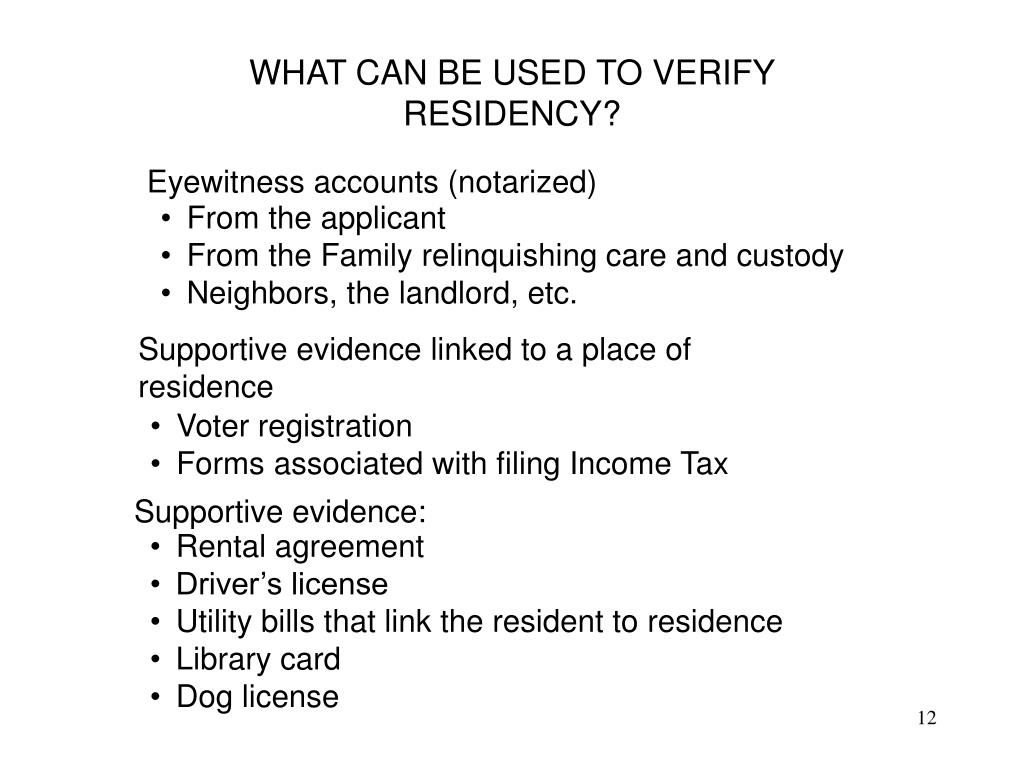 WHAT CAN BE USED TO VERIFY RESIDENCY?