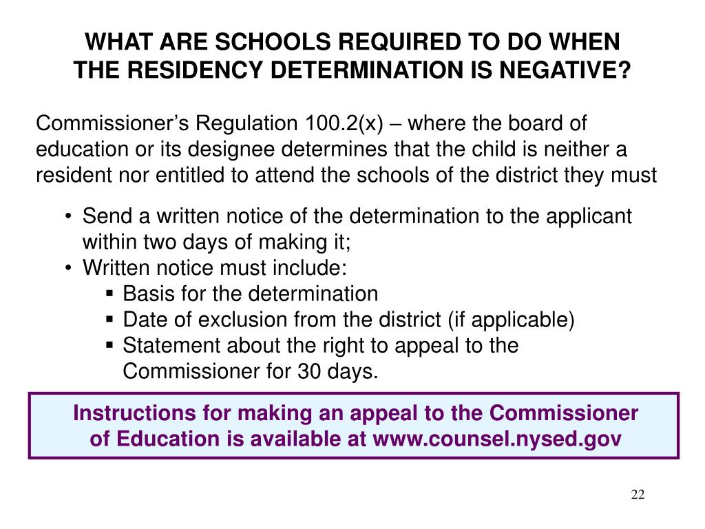 WHAT ARE SCHOOLS REQUIRED TO DO WHEN THE RESIDENCY DETERMINATION IS NEGATIVE?