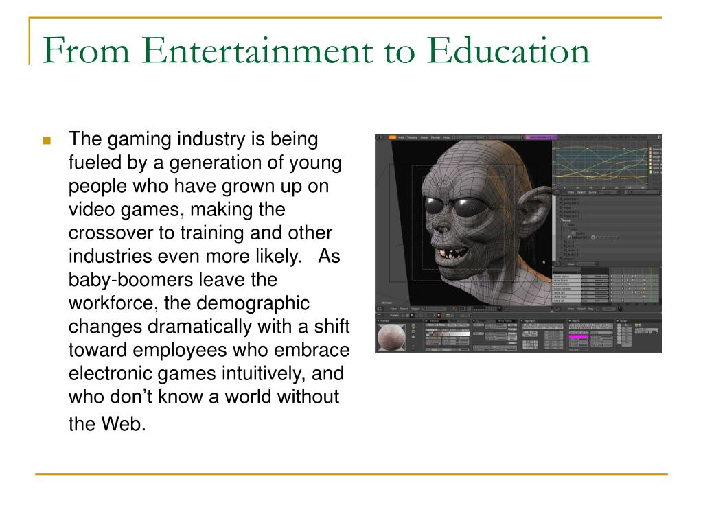 From Entertainment to Education