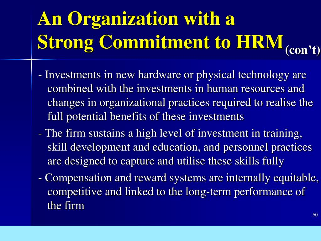 An Organization with a Strong Commitment to HRM