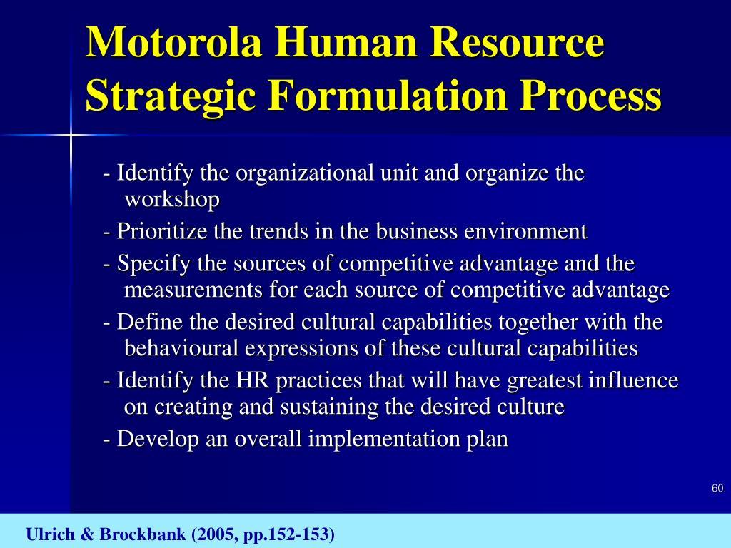 Motorola Human Resource Strategic Formulation Process