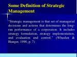 some definition of strategic management