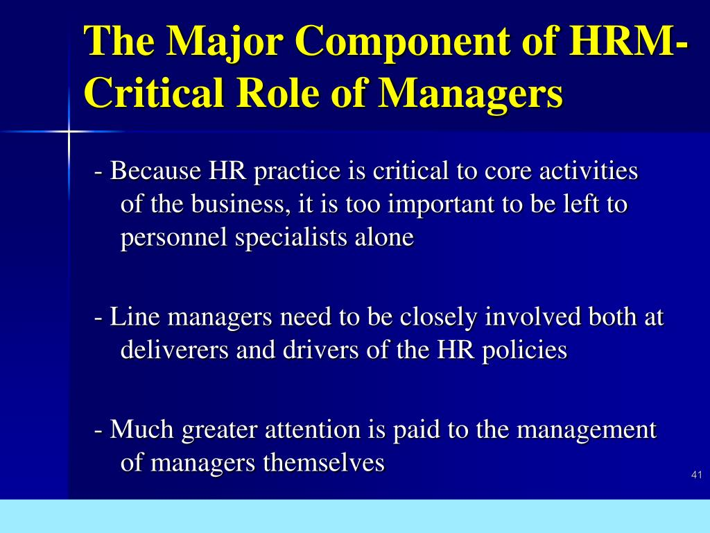 The Major Component of HRM-Critical Role of Managers
