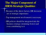 the major component of hrm strategic qualities