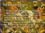 the newborn empire
