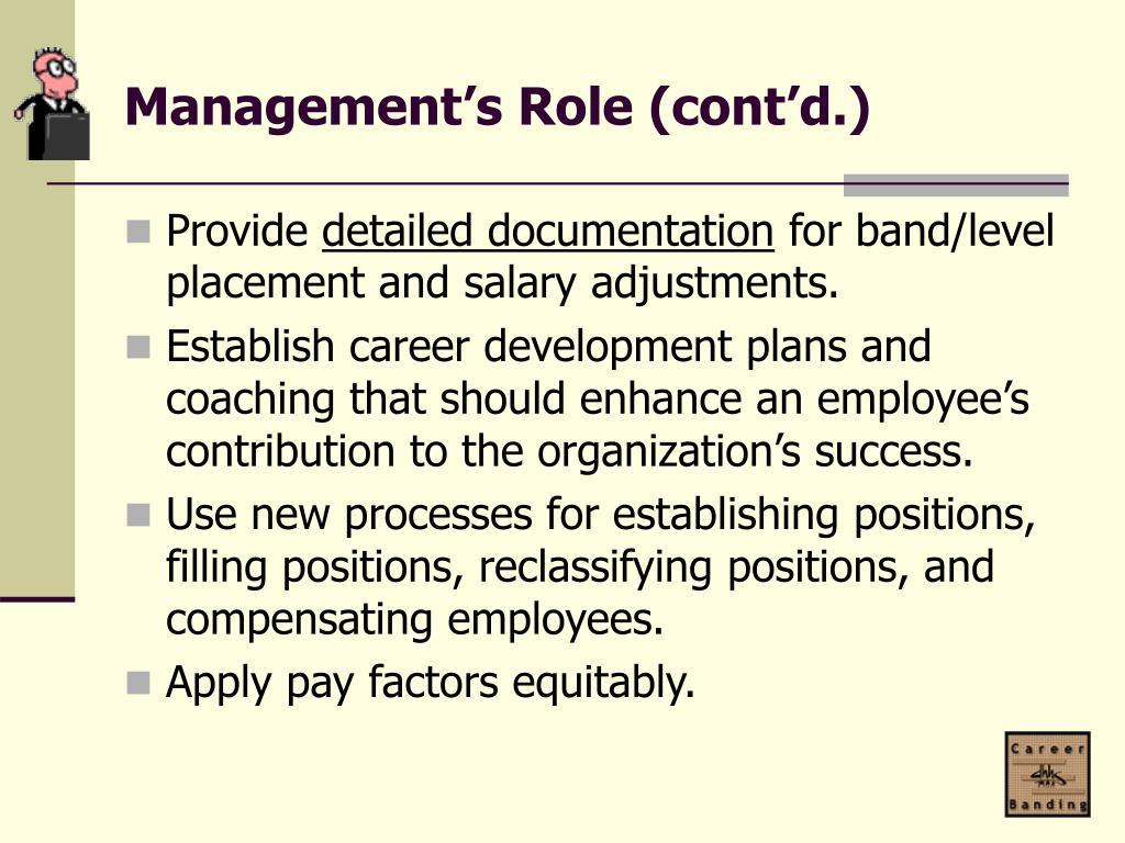 Management's Role (cont'd.)