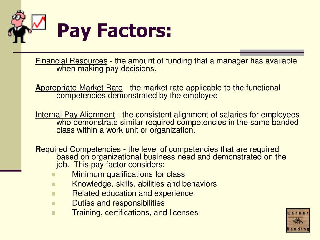 Pay Factors: