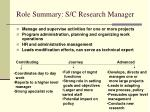 role summary s c research manager
